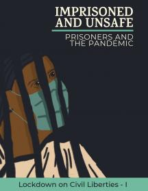 Imprisoned and Unsafe: Prisoners and the Pandemic