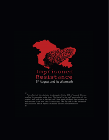 Imprisoned Resistance - 5th August And Its Aftermath
