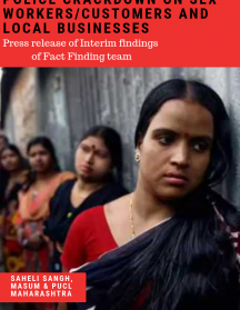 Press Release of the Interim Findings of the Joint Fact-Finding by Saheli Sangh, MASUM and PUCL on Police Crackdown on Sex Workers/Customers and Local Businesses at Budhwar Peth, Pune
